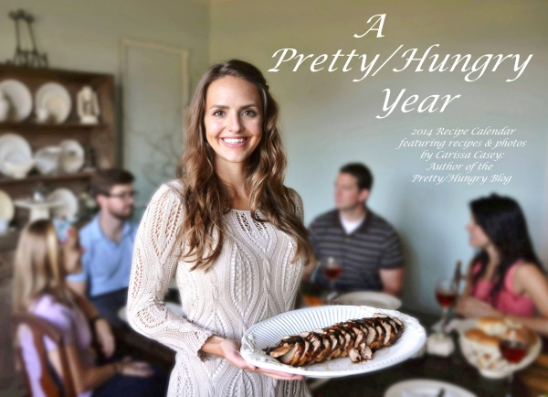 A Pretty/Hungry Year- 2014 Calendar featuring recipes and photos by Carissa Casey: Author of the Pretty/Hungry Blog